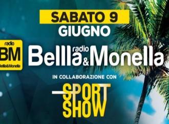 Il 9 giugno serata con Radio Bellla&Monella, nel pieno della Festa dello Sport!